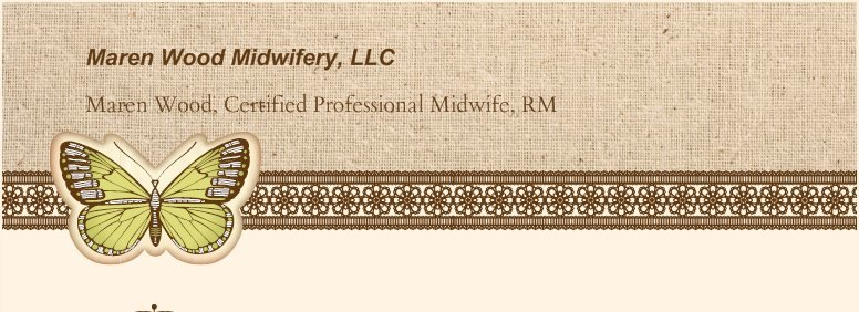 Maren Wood Midwifery, LLC - Maren Wood, Certified Professional Midwife, RM